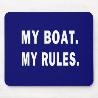 Mi barco. Mis reglas - canotaje divertido Tapetes De Ratones