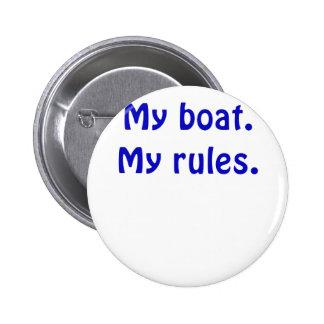 Mi barco mis reglas pin redondo 5 cm