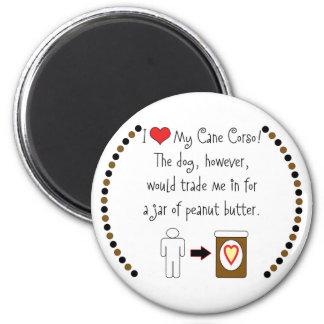 Mi bastón Corso ama la mantequilla de cacahuete Imán De Frigorífico