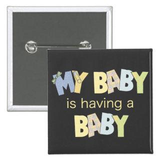 Mi bebé está teniendo un bebé pin cuadrada 5 cm