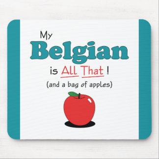 ¡Mi belga es todo el eso! Caballo divertido Tapetes De Raton