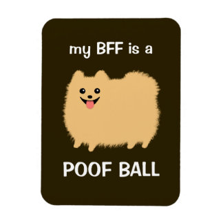 mi BFF es una BOLA del POOF - perro divertido de P Imán