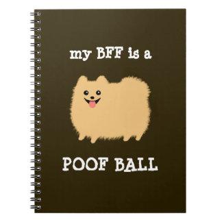 mi BFF es una BOLA del POOF - perro divertido de P Libro De Apuntes Con Espiral