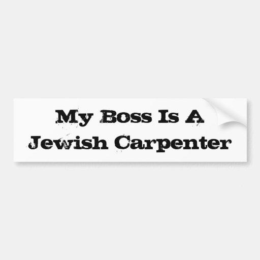 Mi Boss es carpintero judío Pegatina Para Auto