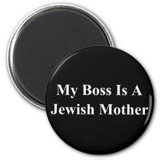 Mi Boss es una madre judía Imán Redondo 5 Cm