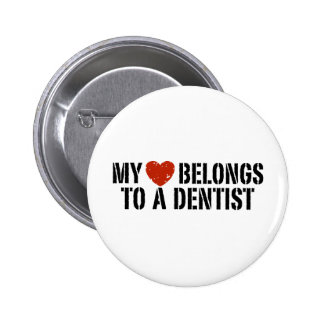 Mi botón del dentista del corazón pin redondo de 2 pulgadas