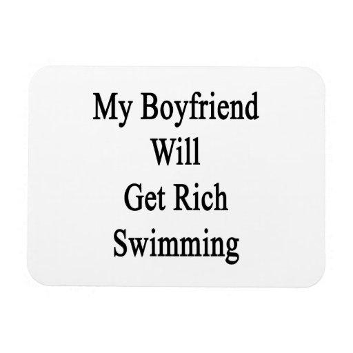 Mi Boyfrined conseguirá la natación rica Imanes