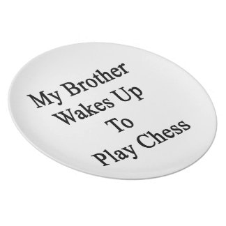 Mi Brother despierta para jugar a ajedrez