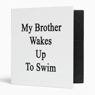 Mi Brother despierta para nadar
