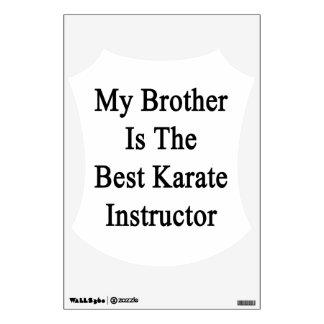 Mi Brother es el mejor instructor del karate