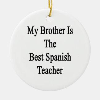 Mi Brother es el mejor profesor español Adorno De Reyes