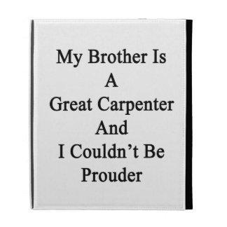 Mi Brother es gran carpintero y no podría ser
