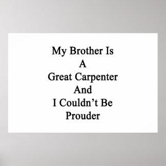 Mi Brother es gran carpintero y no podría ser Poster