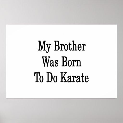 Mi Brother nació hacer karate Impresiones