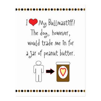 Mi Bullmastiff ama la mantequilla de cacahuete Tarjetas Postales