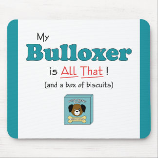 ¡Mi Bulloxer es todo el eso! Tapetes De Raton