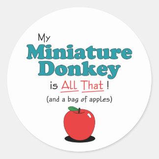 ¡Mi burro miniatura es todo el eso! Burro Etiqueta Redonda