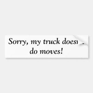 Mi camión no hace movimientos pegatina para auto