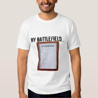 Mi campo de batalla camisas