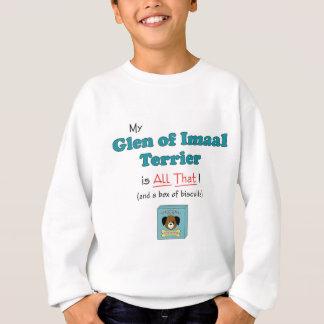¡Mi cañada de Imaal Terrier es toda la eso! Sudadera