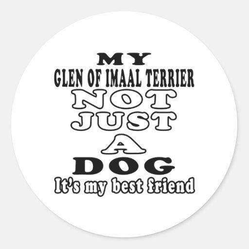 Mi cañada de Imaal Terrier no apenas un perro Pegatina Redonda