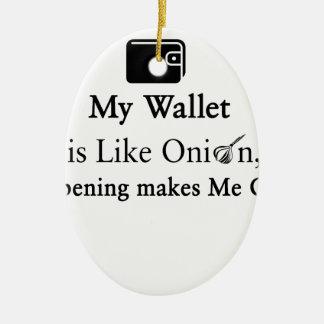 Mi cartera es como una cebolla, abriéndose hace adorno navideño ovalado de cerámica