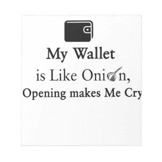 Mi cartera es como una cebolla, abriéndose hace bloc de notas