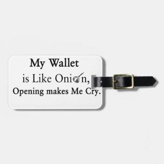 Mi cartera es como una cebolla, abriéndose hace etiquetas para maletas