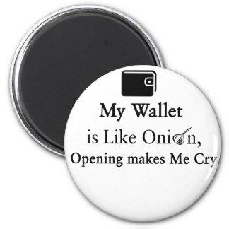 Mi cartera es como una cebolla, abriéndose hace imán redondo 5 cm