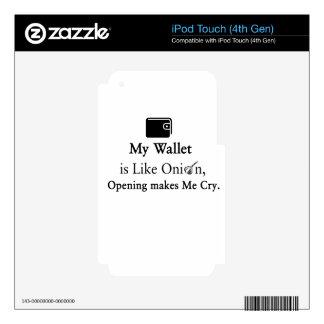 Mi cartera es como una cebolla, abriéndose hace iPod touch 4G skin