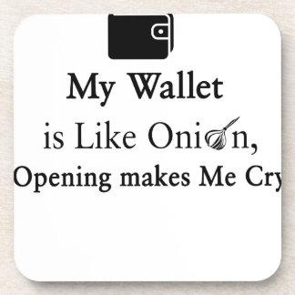 Mi cartera es como una cebolla, abriéndose hace posavasos