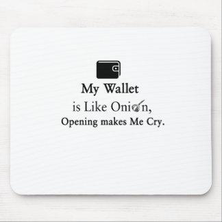 Mi cartera es como una cebolla, abriéndose hace tapete de raton