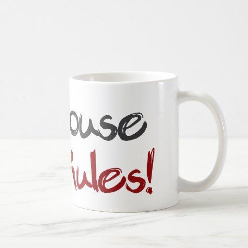 Mi casa mis reglas taza de café