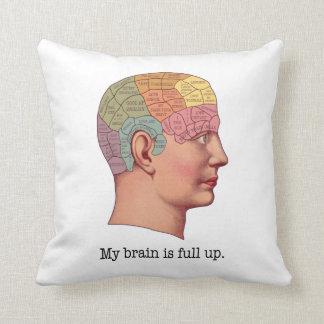 Mi cerebro es ascendente lleno cojín