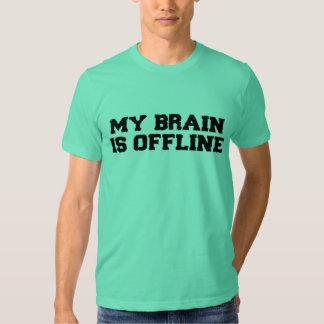 Mi cerebro es camiseta fuera de línea camisas