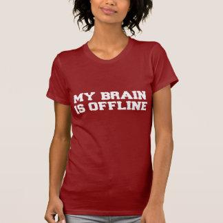 Mi cerebro es camiseta fuera de línea de las camisas