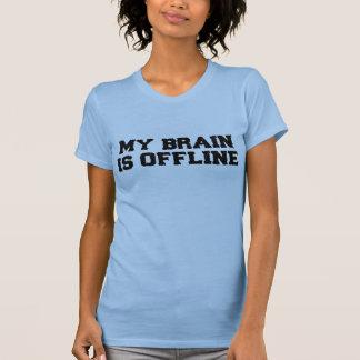Mi cerebro es camiseta fuera de línea de las remera