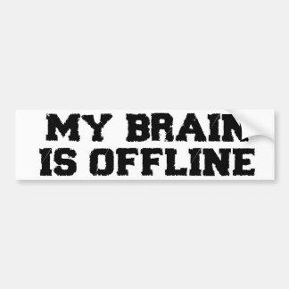 Mi cerebro es pegatina para el parachoques fuera d pegatina de parachoque