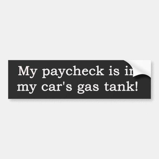 ¡Mi cheque está en el depósito de gasolina de mi c Pegatina De Parachoque