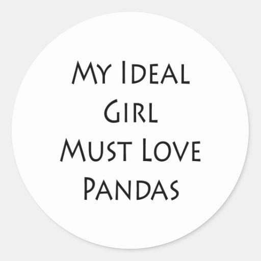 Mi chica ideal debe amar pandas etiqueta