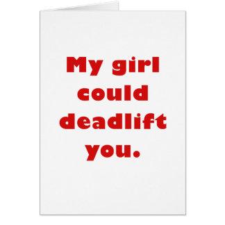 Mi chica podría Deadlift usted Tarjeta De Felicitación