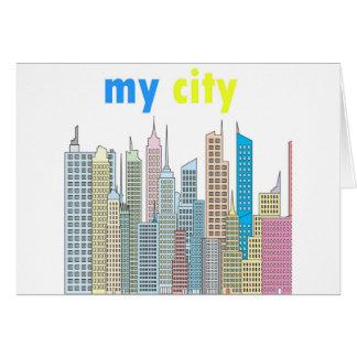 Mi ciudad tarjeta de felicitación