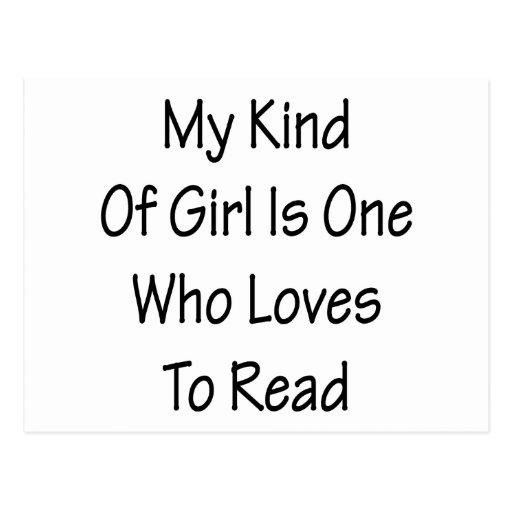 Mi clase de chica es uno quién ama leer postales