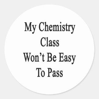 Mi clase de química no será fácil de pasar pegatinas redondas
