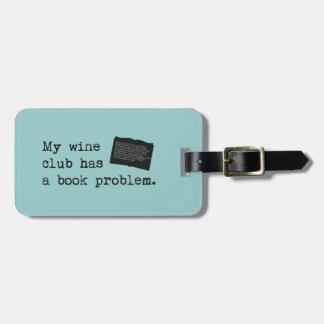 Mi club del vino tiene un problema del libro etiquetas para equipaje