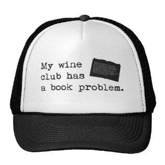 Mi club del vino tiene un problema del libro gorro de camionero