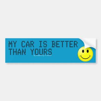 """""""mi coche es mejor que el suyo"""" pegatina para el p pegatina para auto"""