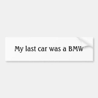 Mi coche pasado era BMW Pegatina Para Auto