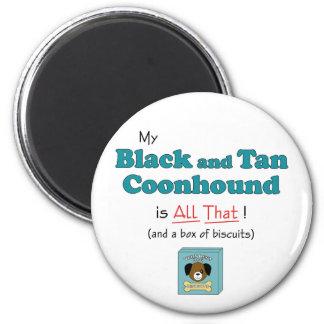 ¡Mi Coonhound del negro y del moreno es todo el es Imán Redondo 5 Cm