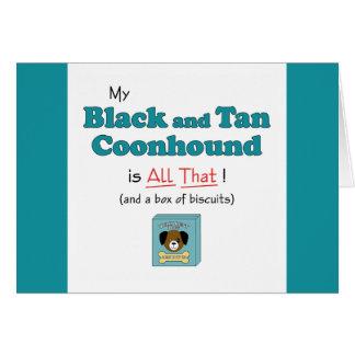 ¡Mi Coonhound del negro y del moreno es todo el es Tarjeta De Felicitación